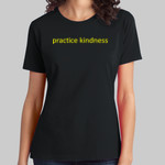 Official Womens Practice Kindness T-shirt